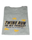 Twins Run in My Family Womens T-Shirt