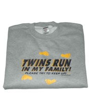 Twins Run in My Family Sweatshirt